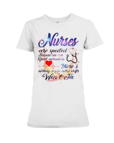 Nurse are spoiled shirt