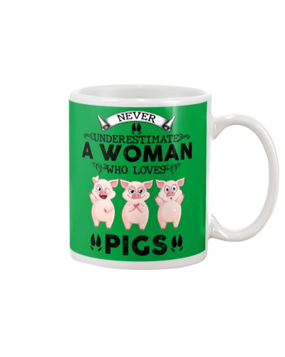 Never Underestimate A Woman Who Love Pig