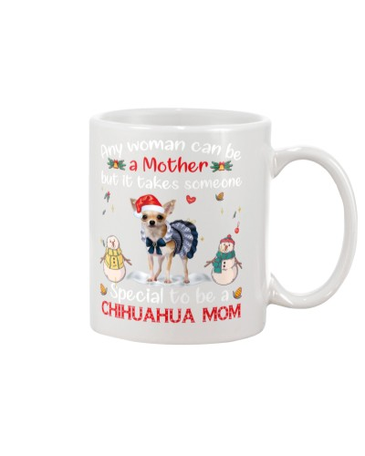 Any woman can be a mother Chihuahua mug