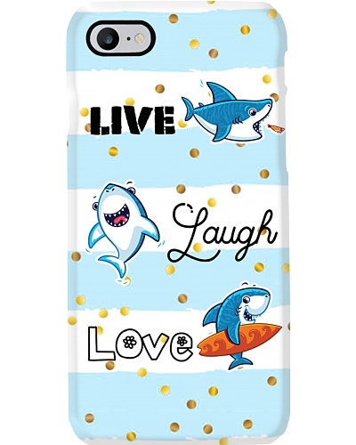 TD Shark Live Laugh Love Phone Case