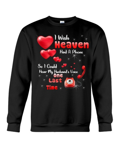 SHN I wish heaven had a phone Husband shirt