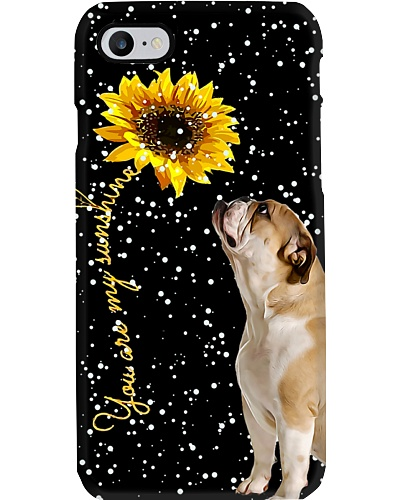 Bulldog my sunshine phone case