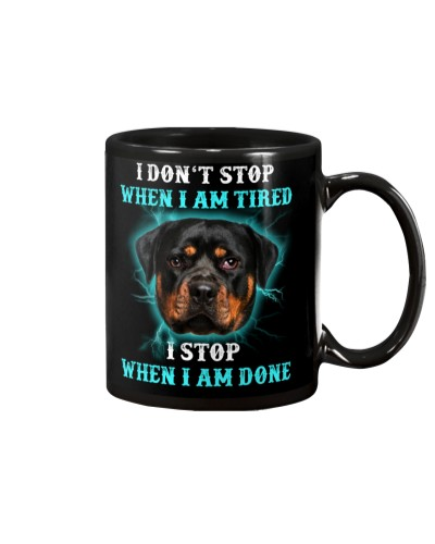 I stop when i am done  Rottweiler