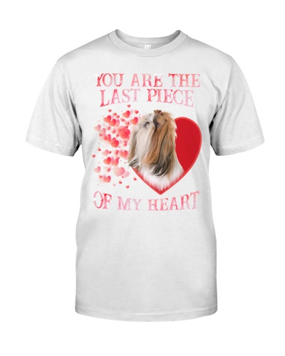 You Are Last Piece Of My Heart Shih Tzu Shirt