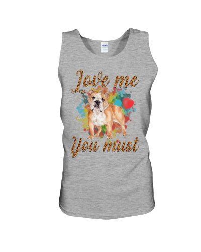Love Me You Must BullDog