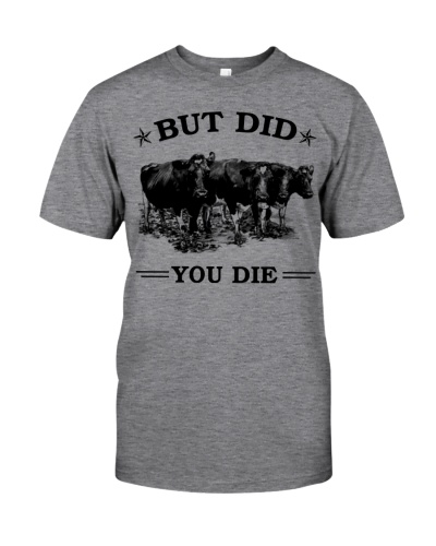SHN But did you die Cow