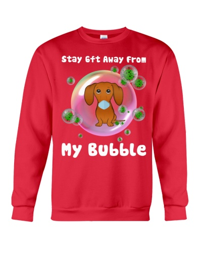 ln dachshund  stay away from my bubble
