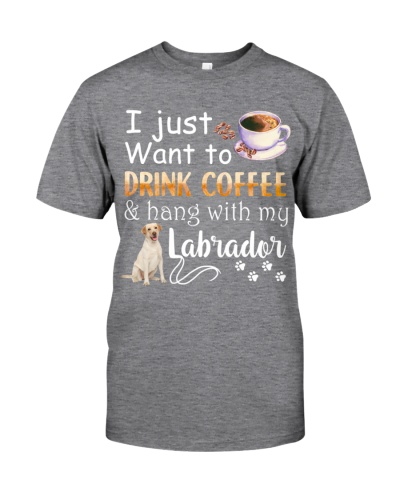 I Want Labrador And Drink Coffee