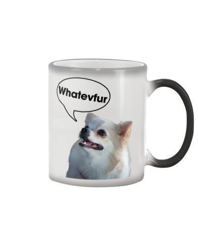Chihuahua whatevfur mug