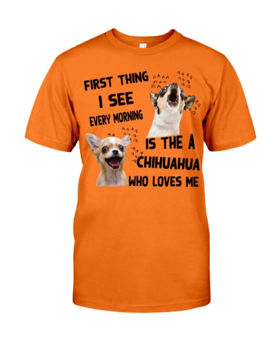 First thing i see every morning is the a chihuahua