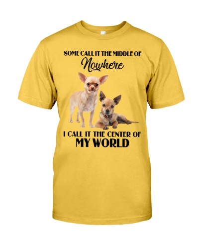 Chihuahua Center Of My World
