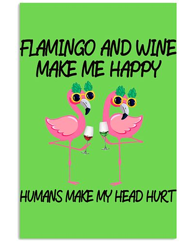 Flamingo and wine make me happy