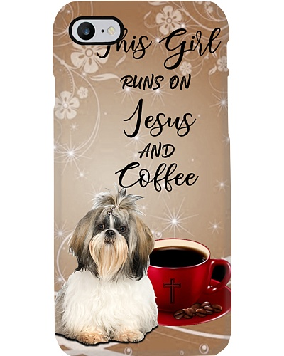 SHN Girl runs on Jesus and coffee Shih Tzu case