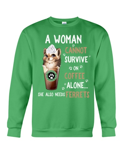 SHN Cannot survive on coffee alone Ferret shirt