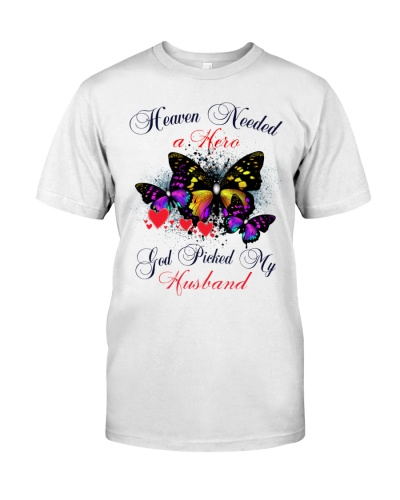 Heaven needed a hero God picked my Husband shirt