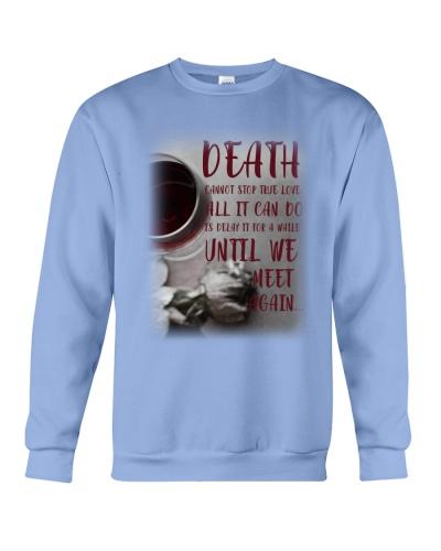 SHN 10 Death cannot stop true love Husband shirt