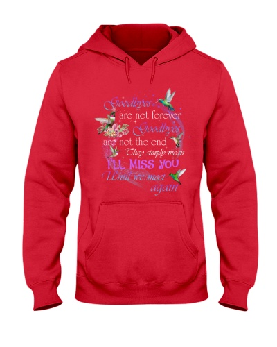 Goodbyes Are Not The End My Husband Hoodie
