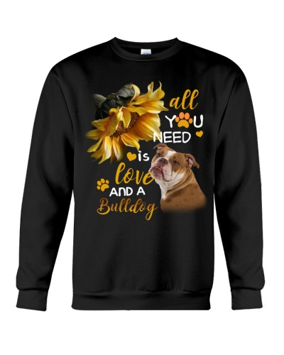 Bulldog all you need is love and a dog