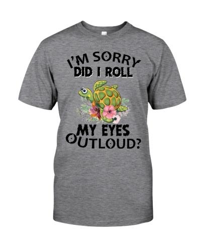 Turtle i'm sorry did i roll my eyes