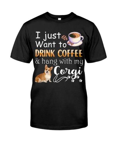 I Want Corgi And Drink Coffee