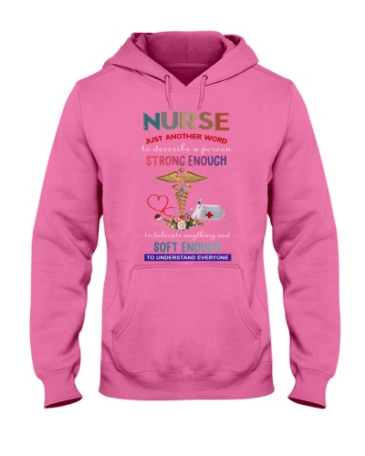 SHN Strong enough soft enough Nurse shirt