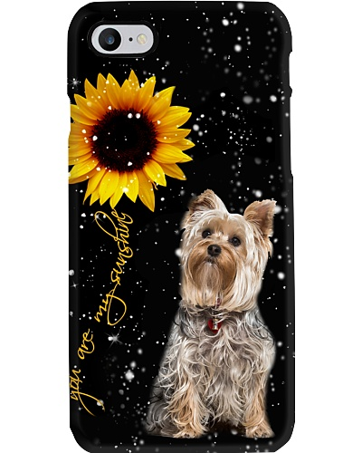 Yorkshire terrier U r my sunshine phone case