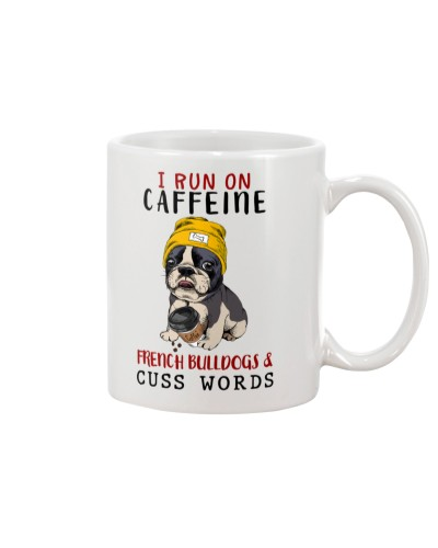 SHN 7 Run on caffeine cuss words French Bulldog