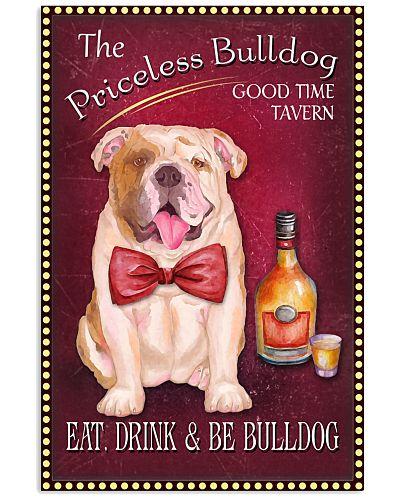 The Priceless Bulldog Good Time Tavern Poster