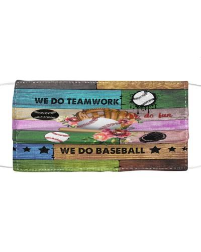 Baseball we do teamwork we do fun