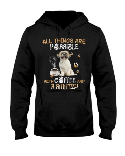 All things are possible with coffee and a shihtzu