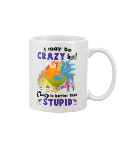 Chicken may be crazy mug