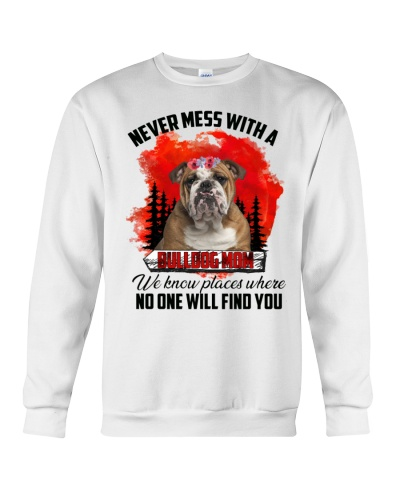 Never mess with a bulldog mom shirt