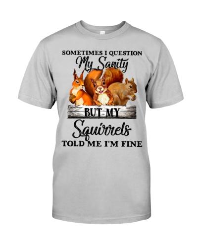 Squirrels my sanity