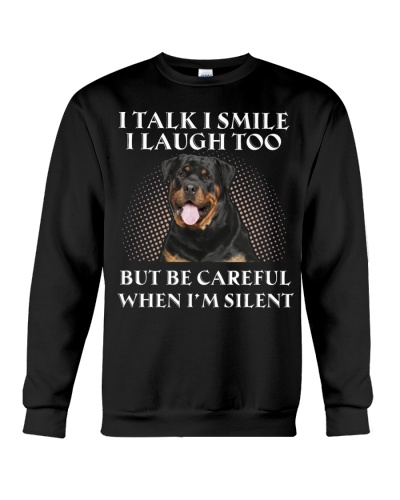 Rottweiler be careful when i am silent