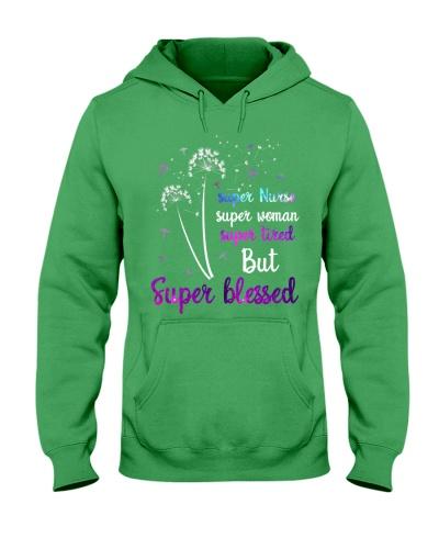 Super nurse super woman super blessed