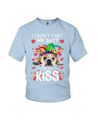 I Didnt Fart My Butt Blew You A Kiss Bulldog