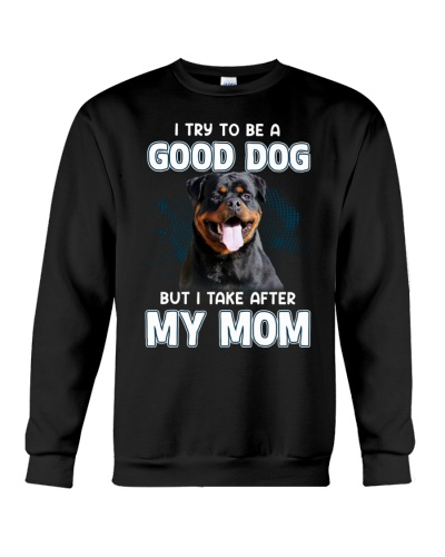 Rottweiler i take after my mom