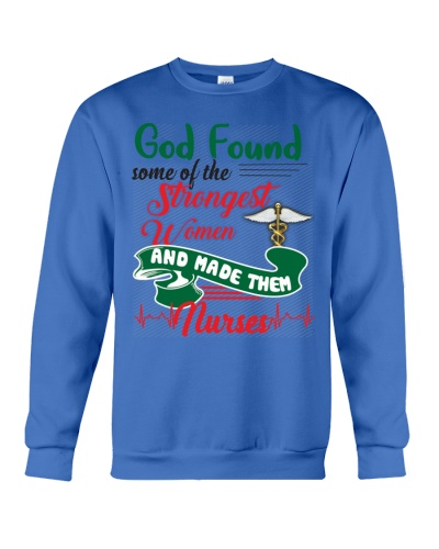 SHN God found the strongest women Nurse shirt