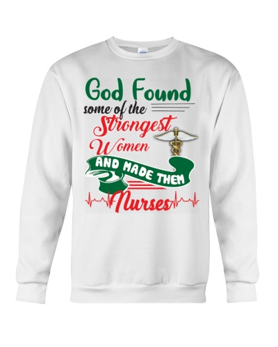 SHN God found the strongest women Nurse shirt