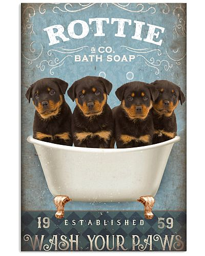 Rottweiler wash your paws poster