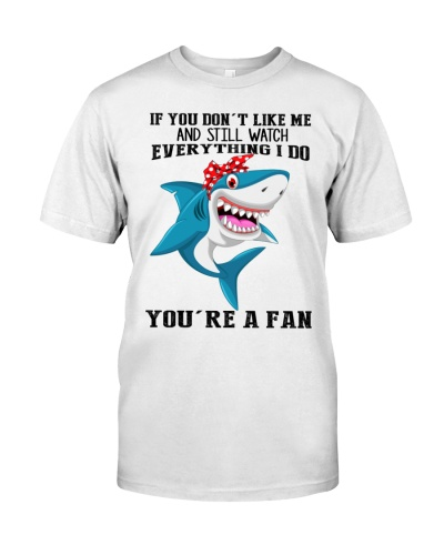 Shark you are a fan