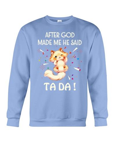 SHN 3 God made me ta da Cat shirt