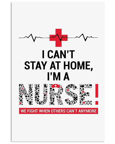 LT I am a nurse a can't stay at home