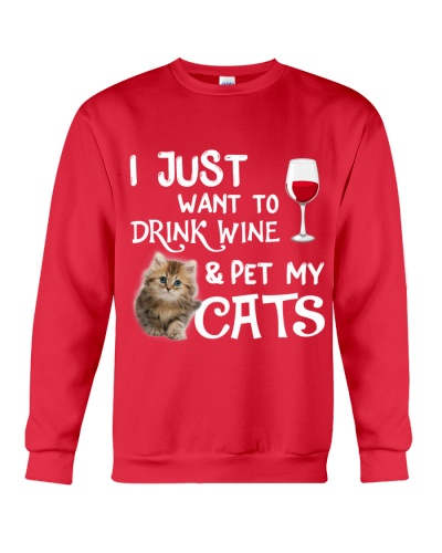 I Just Want To Drink Wine With Pet My Cats