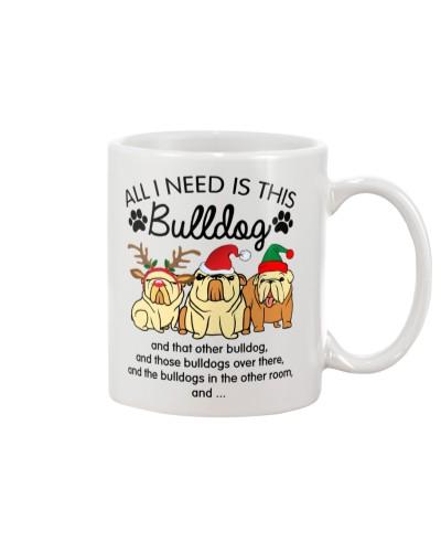 Bulldog all i need mug
