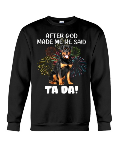 Rottweiler god made me tada