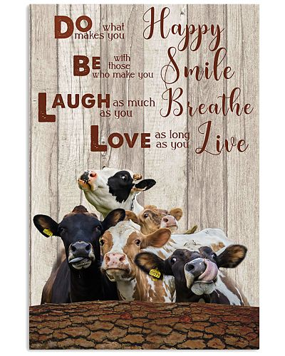 Cow do what makes happy poster
