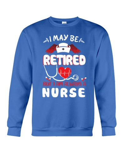 I am always a nurse shirt