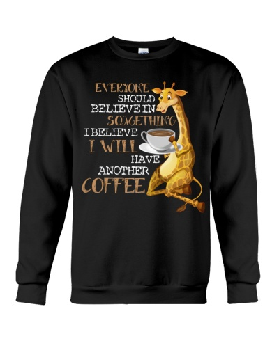Giraffes believe in something shirt