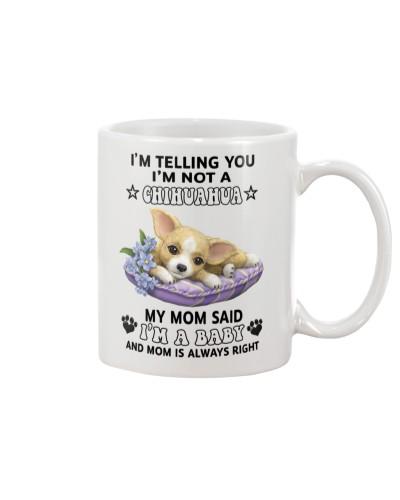 Chihuahua i'm telling you mug